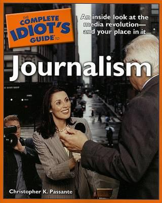 the-complete-idiots-guide-to-journalism