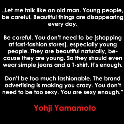 Yohji Yamamoto quote